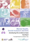 Mental Health, Social Inclusion and Arts: Developing the evidence base