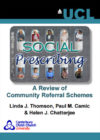 Social Prescribing: A Review of community referral schemes