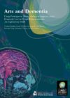 Arts and Dementia: Using Participatory Music Making to Improve Acute Dementia Care in Hospital Environments: Findings from Evaluation Research